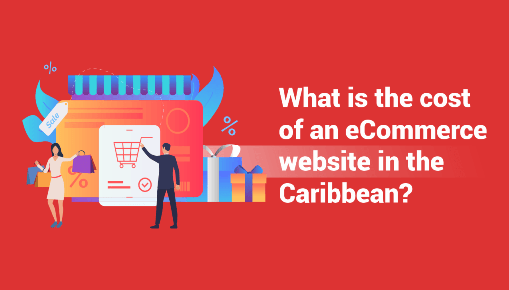 cost of an eCommerce website in the Caribbean
