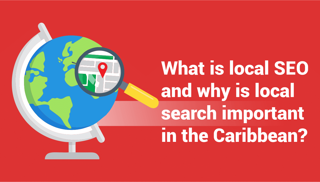 why is local search important in the Caribbean