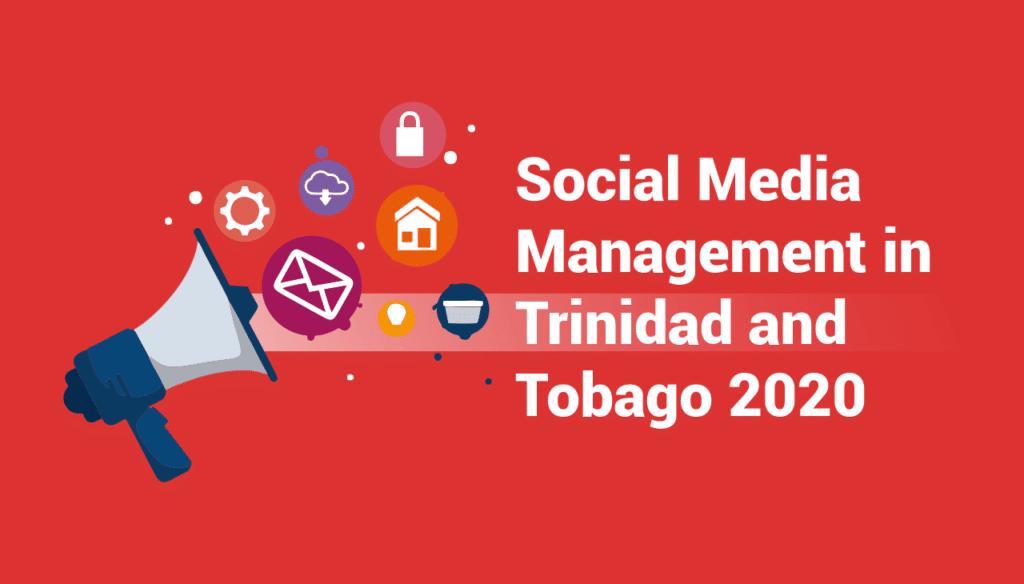 Social Media Management in Trinidad and Tobago