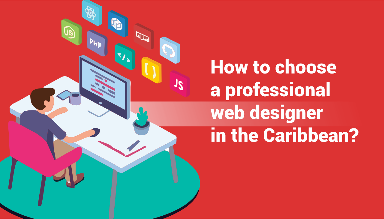 How to choose a professional web design in the Caribbean?
